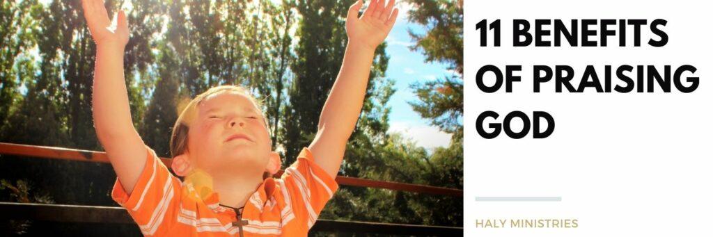 11 Benefits of Praising God - header