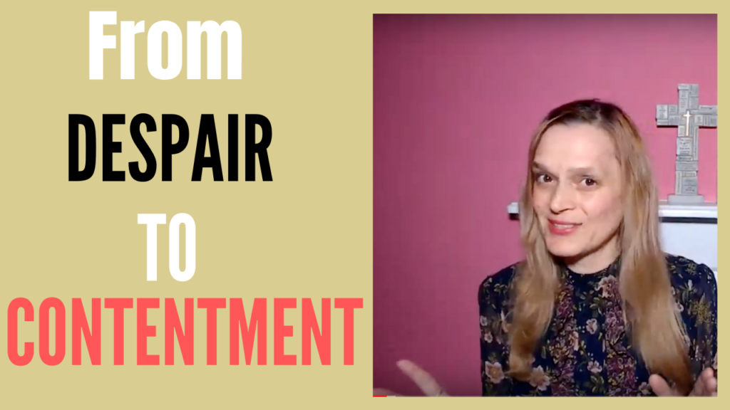 From Despair to Contentment YouTube Video