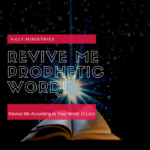 Revive Me Prophetic Word Haly Ministries