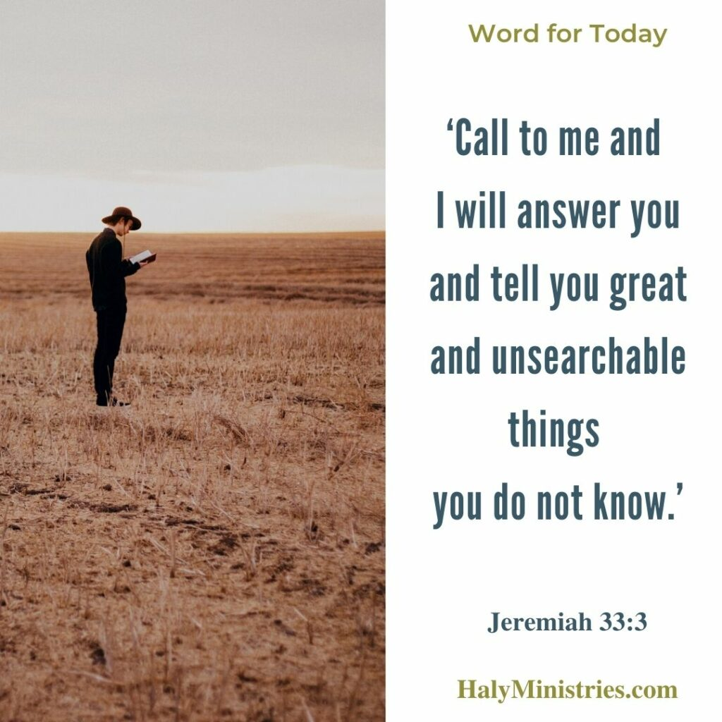 Cal to Me and I will Answer You Jeremiah 33 3
