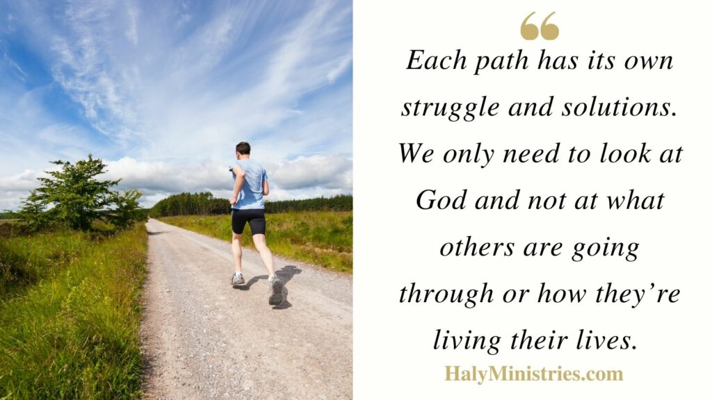 Each path has its Own Struggle and Solutions - Haly Ministries Quote