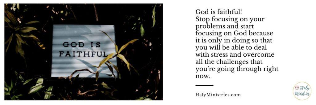 God is Faithful Focus on God - header
