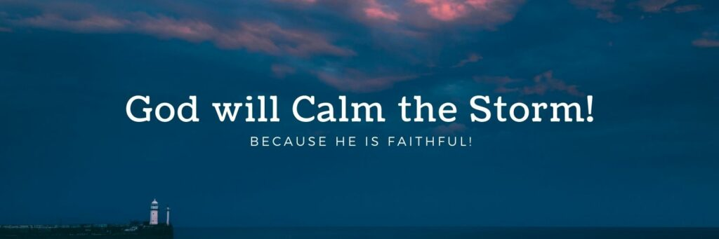 God will Calm the Storm - Sea and Lighthouse
