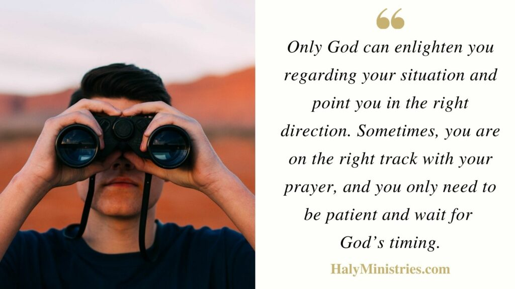God will Enlighten You Regarding your Situation - Haly Ministries Quote