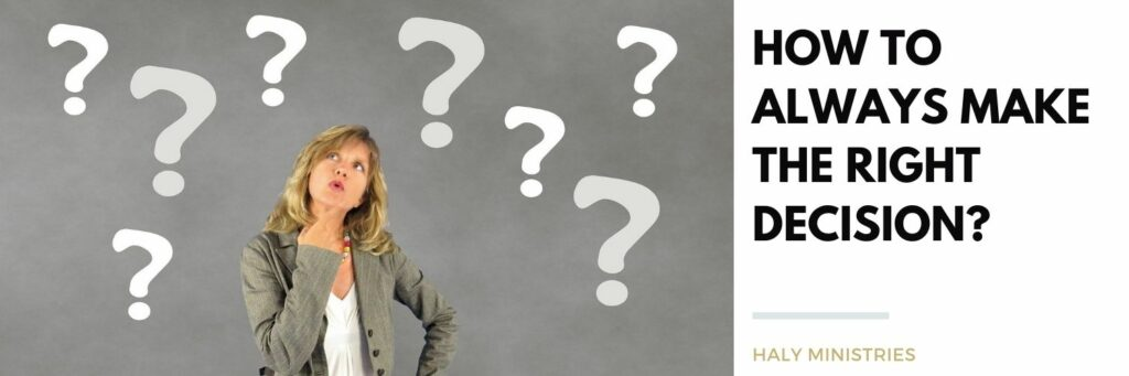 How to Always Make the Right Decision Woman Thinking and Question Marks