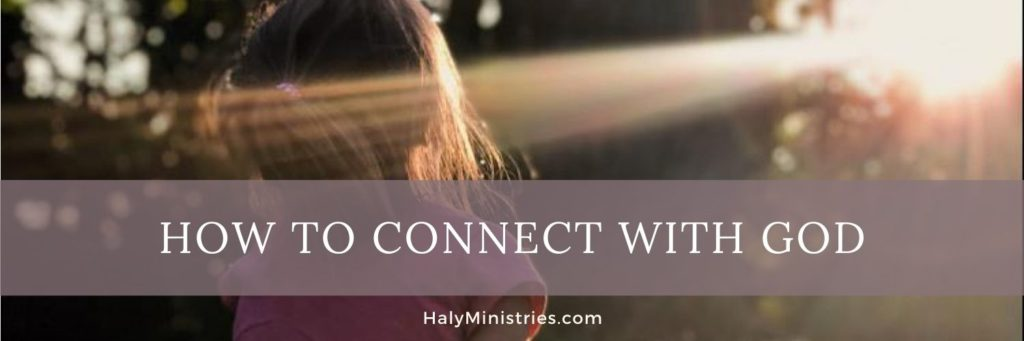 How to Connect with God - header