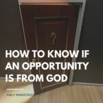 How to Know if an Opportunity is from God - Opened Door with Question Mark