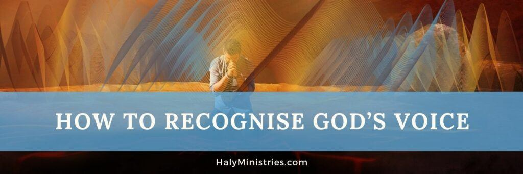 How to Recognise God's Voice