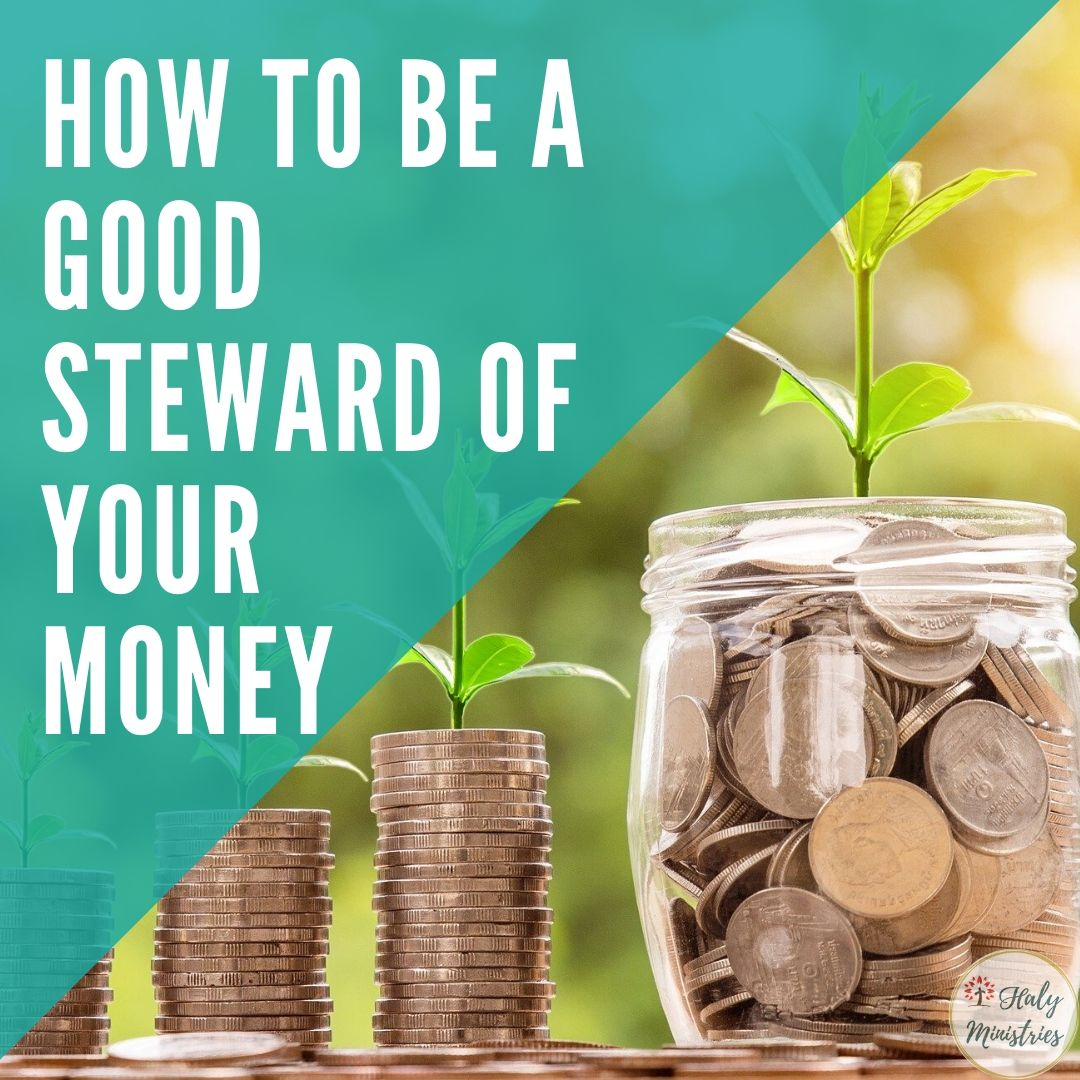 How to be a Good Steward of Your Money - Coins in Jars