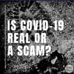 Is COVID-19 Real or a Scam