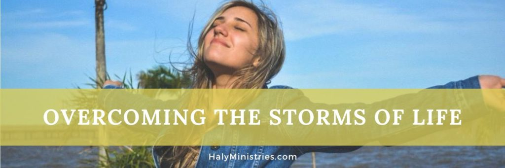Overcoming the Storms of Life - header