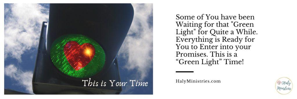 Prophetic Word Time for Green Light - header
