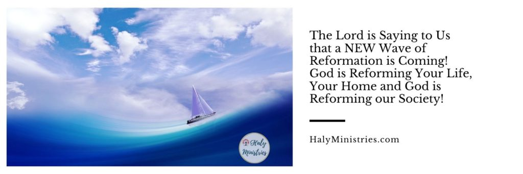 Prophetic Word for September 2019 - A NEW Wave of Reformation is Coming header