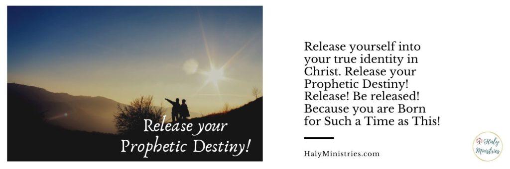 Release your Prophetic Destiny - header