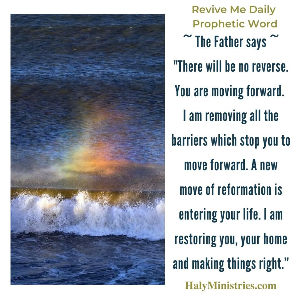Revive Me Daily Prophetic Word - A NEW Wave of Reformation is Coming