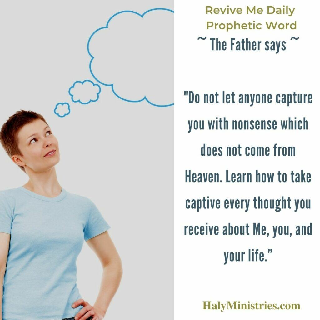 Revive Me Daily Prophetic Word - Capture Every Thought