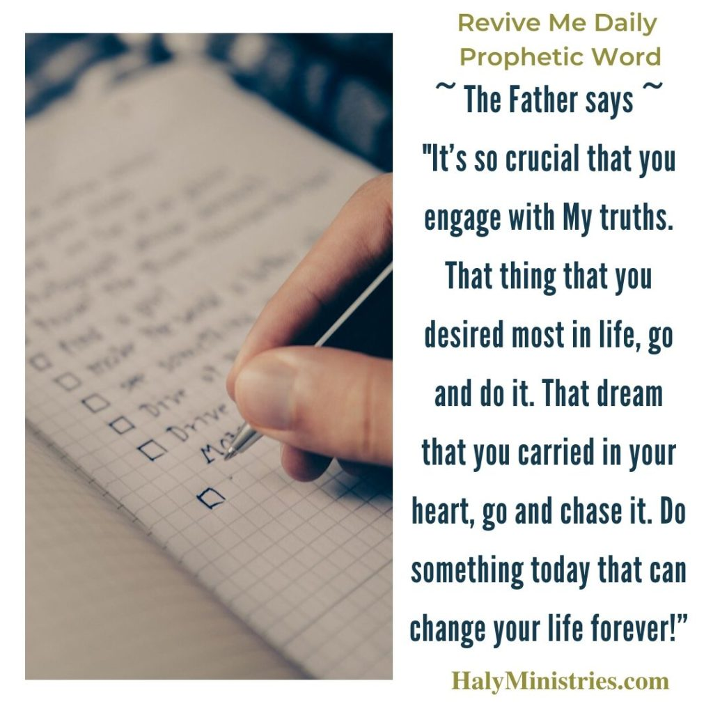 Revive Me Daily Prophetic Word - Do Something Today that Change Your Life Forever quote