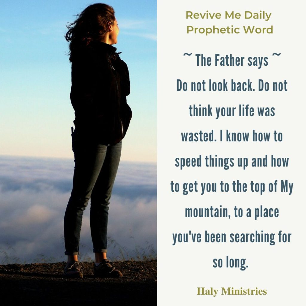 Revive Me Daily Prophetic Word - Woman on the Top of the Mountain