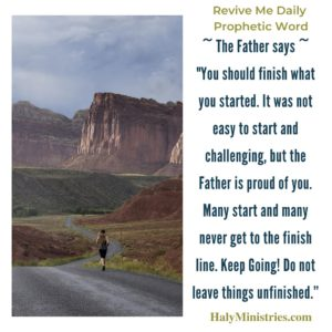 Revive Me Daily Prophetic Word - Finish What You Started