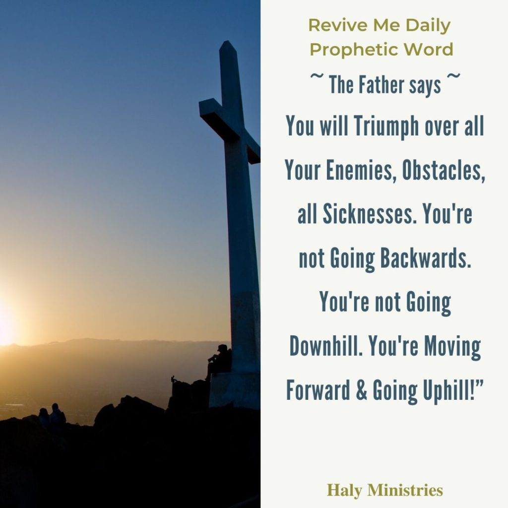 Revive Me Daily Prophetic Word - God Always Causes us to Triumph