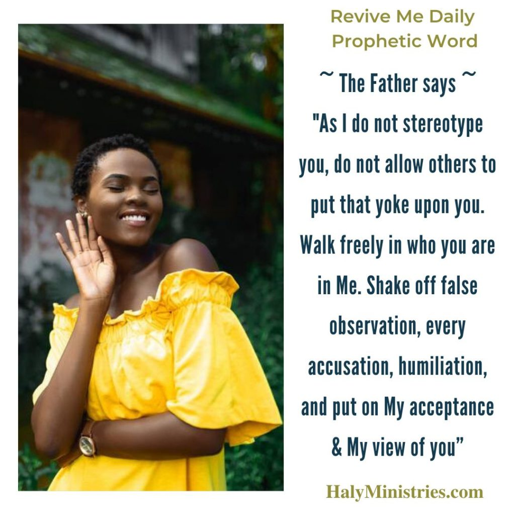 Revive Me Daily Prophetic Word - Their Stereotypes About You are Wrong