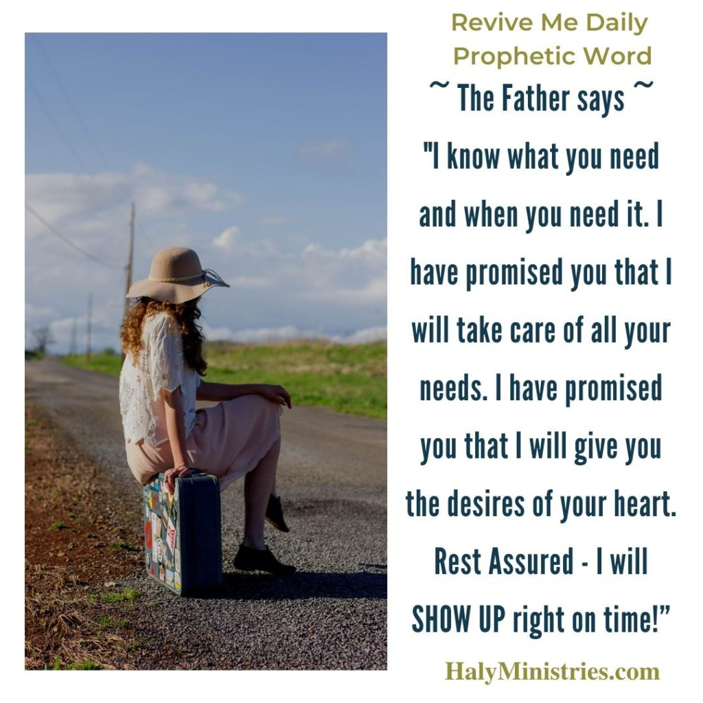 Revive Me Daily Prophetic Word - Wait Until the Lord Shows Up Quote
