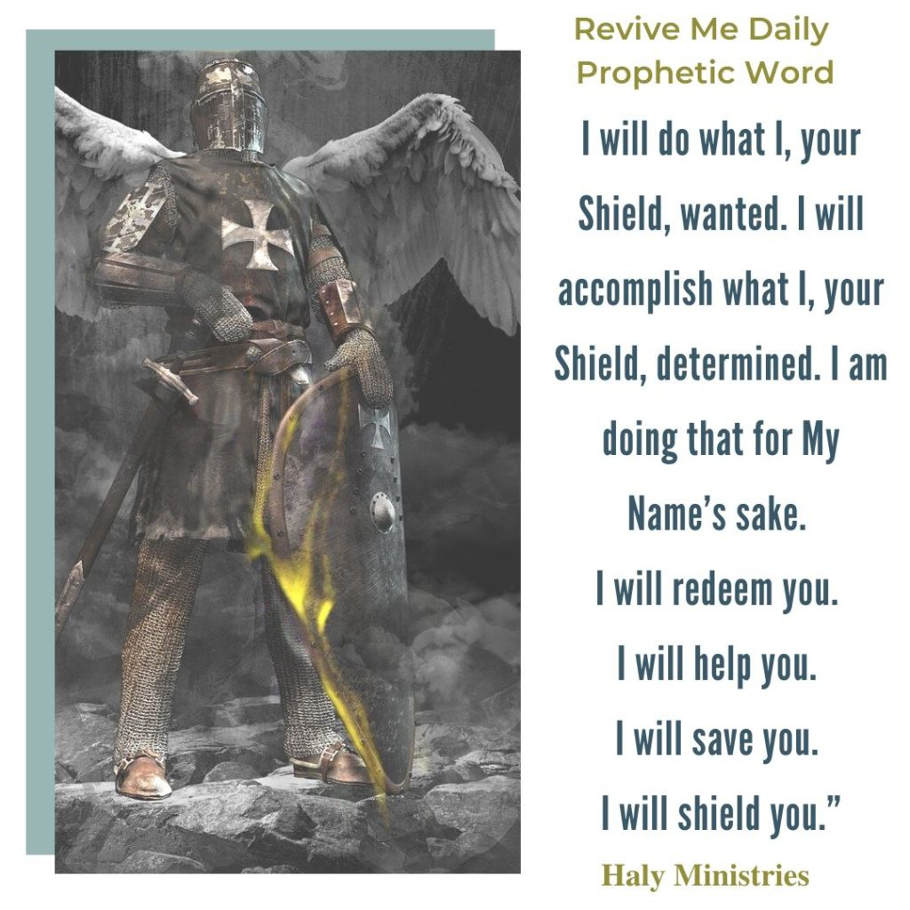 Revive Me Daily - The Lord is Your Shield - Angel of Might