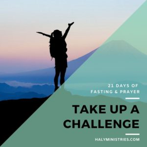 Take Up a Challenge - 21 Days of Fasting