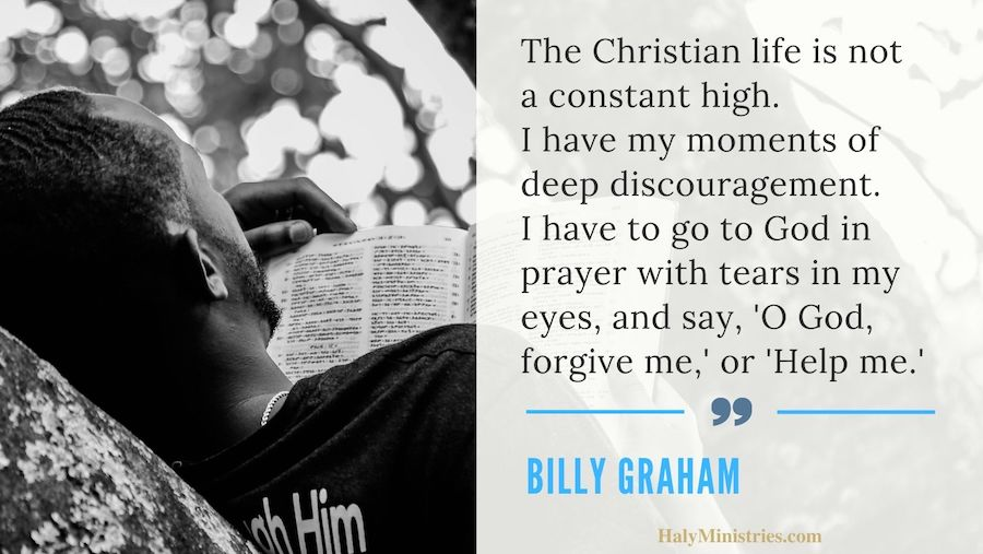 The Christian Life is Not a Constant High - Billy Graham Quote