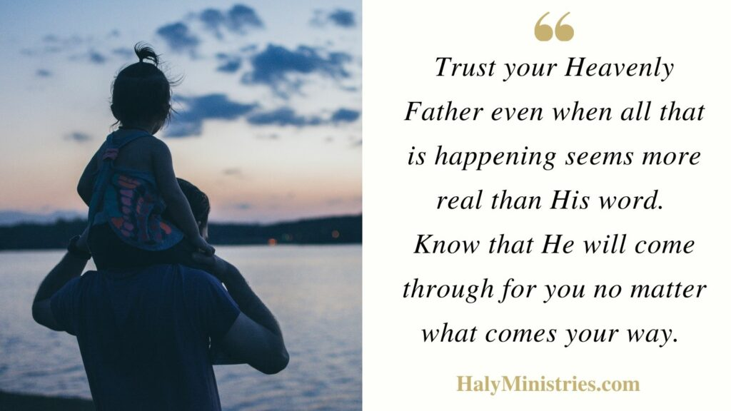 Trust your Heavenly Father - Haly Ministries Quote