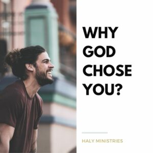 Why God Chose You Here is the Answer - Man Smiling - Haly Ministries